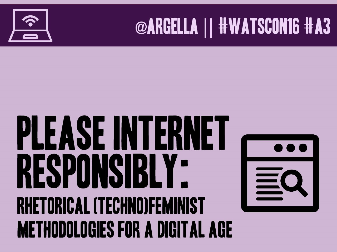 "Header image for the slide deck for ""Please Internet Responsibly"" at Watson 2016"