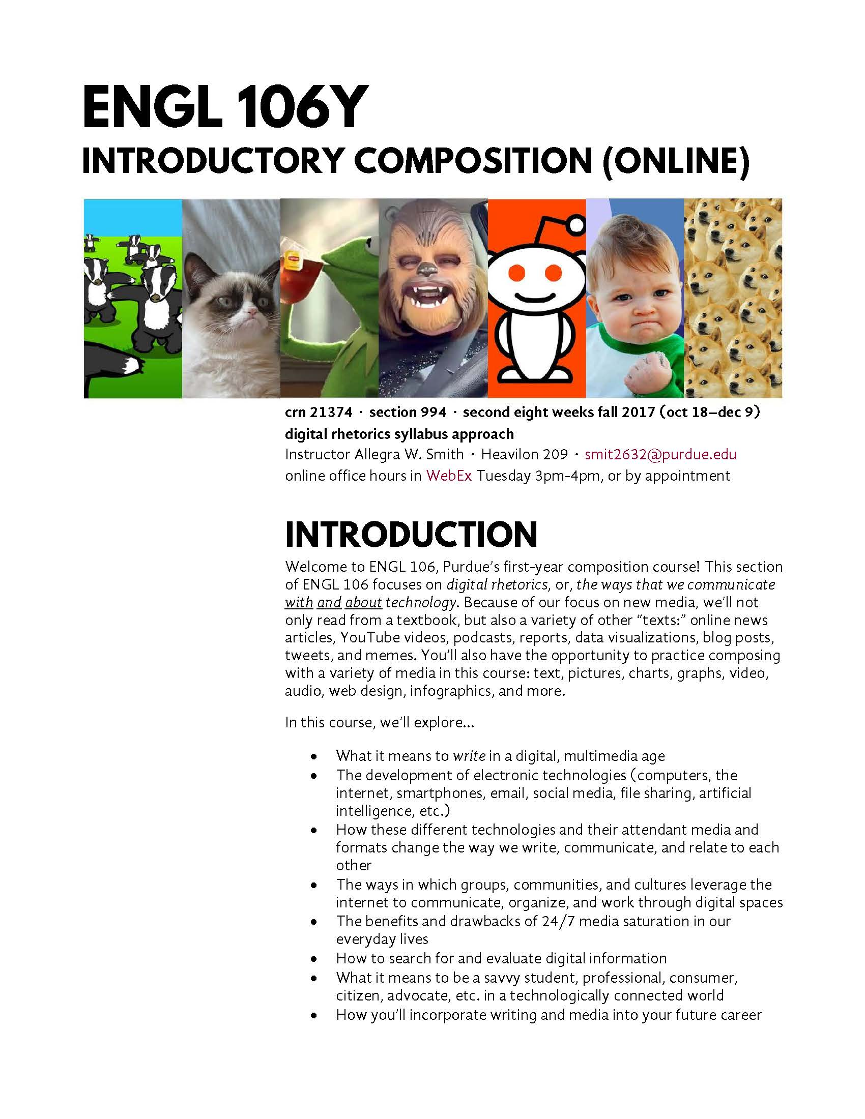 """the first page of the ENGL 106Y syllabus, which features images of various memes (badger badger mushroom, grumpy cat, success kid, doge, etc.) to represent the course theme of """"digital rhetorics"""""""