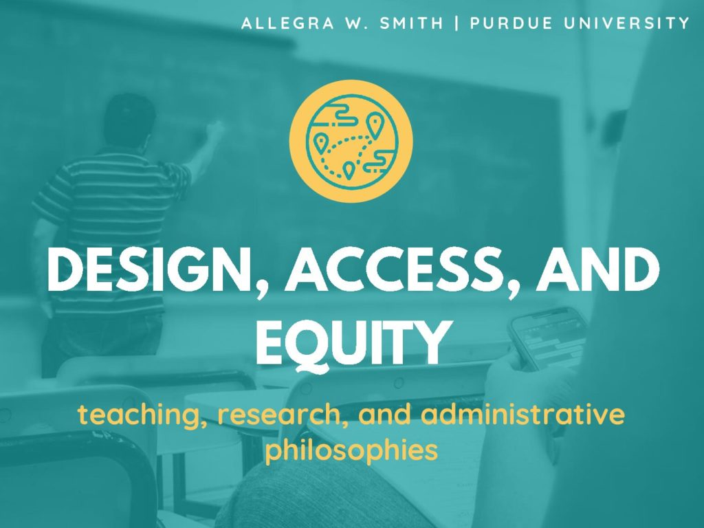 """Smith talk title slide: """"Design, Access, and Equity: Teaching, Research, and Administrative Philosophies"""""""
